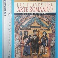 Libros de segunda mano: LAS CLAVES DEL ARTE ROMANICO, COMO INDENTIFICARLO, GERMAN RAMALLO, ARIN 1986 80 PAGINAS. Lote 295440318