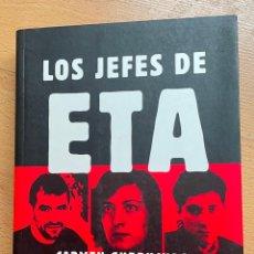 Libros de segunda mano: LOS JEFES DE ETA, CARMEN GURRUCHAGA, ESFERA. Lote 295446028