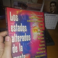 Libros de segunda mano: LIBRO: LOS ESTADOS ALTERADOS DE LA MENTE. Lote 295483608