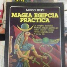 Libros de segunda mano: MURRY HOPE MAGIA EGIPCIA PRACTICA. Lote 295493883
