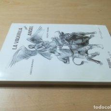 Libros de segunda mano: LA VAQUILLA DEL ANGEL / CARLOS HERNANDEZ / TERUEL APUNTES HISTORICOS 6 / AJ48 ARAGON. Lote 295521353