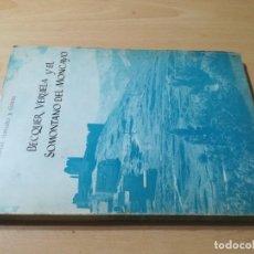 Libros de segunda mano: BECQUER, VERUELA Y EL SOMONTANO DEL MONCAYO / SIMON GONZALEZ Y GOMEZ / / AL42 ARAGON. Lote 295522703