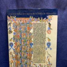 Libros de segunda mano: LAS MAS BELLAS MINIATURAS DE LA BIBLIA DE WENCESLAO ED CASARIEGO 1999 41X28X2CMS. Lote 295591023