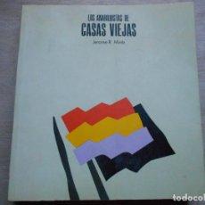 Libros de segunda mano: LOS ANARQUISTAS DE CASAS VIEJAS JEROME R. MINTZ. Lote 295609028
