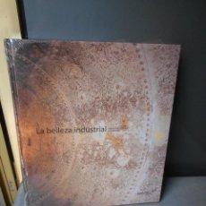 Libros de segunda mano: LA BELLEZA INDUSTRIAL. Lote 295622563