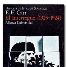 Libros de segunda mano: CARR (E. H.).- HISTORIA DE LA RUSIA SOVIÉTICA: EL INTERREGNO (1923-1924). ALIANZA UNIVERSIDAD, 1974. Lote 295632098