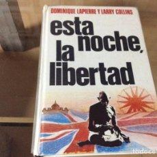 Libros de segunda mano: ESTA NOCHE, LA LIBERTAD. Lote 295737908
