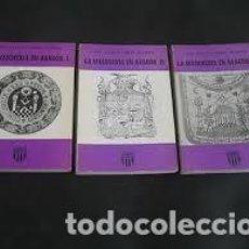 Libros de segunda mano: LA MASONERIA EN ARAGÓN JOSÉ ANTONIO FERRER BENIMELLI 3 TOMOS. Lote 295822668