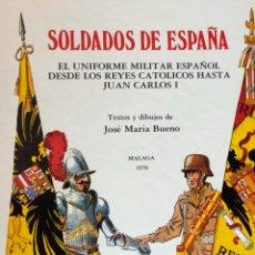 Libros de segunda mano: SOLDADOS DE ESPAÑA DE J.M BUENO. Lote 295834138