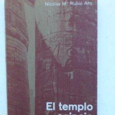 Libros de segunda mano: EL TEMPLO EGIPCIO Y LA DIVINIDAD ANIMAL. NICOLAS M. RUBIÓ TUDURÍ (1891-1981).. Lote 295858623
