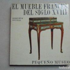Libros de segunda mano: EL MUEBLE FRANCES DEL SIGLO XVIII.-829. Lote 295914988