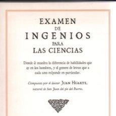 Libros de segunda mano: EXAMEN DE INGENIOS PARA LAS CIENCIAS JUAN HUARTE DE SAN JUAN COLECCIÓN FUNDCREA 2006 FACSÍMIL BAEZA. Lote 295963808