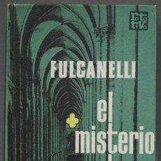 Libros de segunda mano: EL MISTERIO DE LAS CATEDRALES. FULCANELLI. Lote 295964373