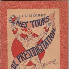 Libros de segunda mano: MES TOURS DE PRESTIDIGITATION. MÉGRET. MAGIA, ABP.. Lote 295969153