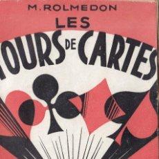 Libros de segunda mano: TOUR DE CARTES. ROMELDON. MAGIA. ABP.. Lote 295970688