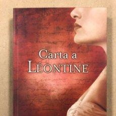 Libros de segunda mano: CARTA A LÉONTINE. RAFFAELLO MASTROLONARDO. EDICIONES B 2011 (1ª EDICIÓN).. Lote 295984113