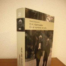 Libros de segunda mano: PIERRE ASSOULINE: D.H. KAHNWEILER. EN EL NOMBRE DEL ARTE (GMA, 2007) RARA EDICIÓN EN TAPA DURA. Lote 295986673