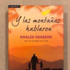 Libros de segunda mano: Y LAS MONTAÑAS HABLARON. KHALED HOSSEINI. EDITORIAL SALAMANDRA 2013.. Lote 295990478