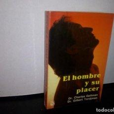 Libros de segunda mano: 50- EL HOMBRE Y SU PLCER - DR. CHARLES GELLMAN. Lote 296055663
