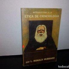 Libros de segunda mano: 50- INTRODUCCIÓN A LA ÉTICA DE CIENCIOLOGÍA - L. RONALD HUBBARD. Lote 296055903