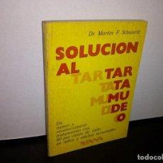 Libros de segunda mano: 50- SOLUCIÓN AL TARTAMUDEO - DR. MARTIN F. SCHWARTZ. Lote 296064023
