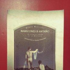 Libros de segunda mano: RAMÓN MARTÍNEZ: MARICONES DE ANTAÑO. HISTORIAS LGTB DE LA HISTORIA. Lote 296596958