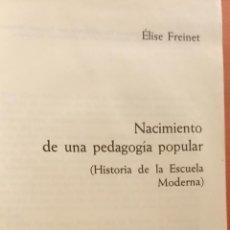 Libros de segunda mano: NACIMIENTO DE UNA PEDAGOGÍA POPULAR. HISTORIA DE LA ESCUELA MODERNA. ELISE FREINET. EDITORIAL LAIA. Lote 296621773