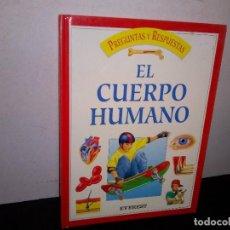 Libros de segunda mano: 20- EL CUERPO HUMANO, PREGUNTAS Y RESPUESTAS. Lote 296622483
