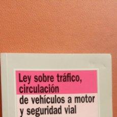 Libros de segunda mano: LEY SOBRE TRÁFICO, CIRCULACIÓN DE VEHÍCULOS A MOTOR Y SEGURIDAD VIAL. IGNACIO ARRO. EDITORIAL TECNOS. Lote 296622528