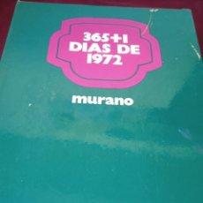 Libros de segunda mano: 365+1 DÍAS DE 1972. DIFUSORA INTERNACIONAL. AÑO 1973. Lote 296785873