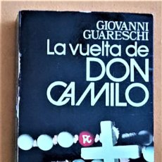 Libros de segunda mano: LA VUELTA DE DON CAMILO - GIOVANNI GUARESCHI - PLANETA. Lote 296823983