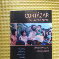 Libros de segunda mano: CORTAZAR EN SOLENTINAME ERNESTO CARDENAL SERGIO RAMIREZ. Lote 296834223