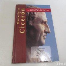 Libros de segunda mano: MARCO TULIO CICERÓN CATILINARIAS FILÍPICAS DE LA VEJEZ DE LA AMISTAD W10343. Lote 296838893