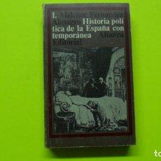 Libros de segunda mano: HISTORIA POLÍTICA DE LA ESPAÑA CONTEMPORÁNEA, 1., MELCHOR FERNÁNDEZ ALMAGRO, ED. ALIANZA. Lote 296846973