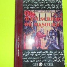 Libros de segunda mano: LOS MANUSCRITOS DE MASOURA, FERNANDO BARRAGÁN MUÑOZ, ED. CLUB DE AUTORES, TAPA BLANDA. Lote 296848063