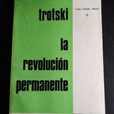 Libros de segunda mano: TROTSKI - LA REVOLUCIÓN PERMANENTE. Lote 296850348