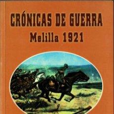 Libros de segunda mano: CRÓNICAS DE GUERRA. MELILLA 1921 - INDALECIO PRIETO. Lote 296851828