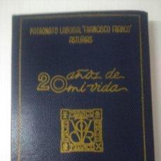 Libros de segunda mano: 20 AÑOS DE MI VIDA/PATRONATO LABORAL FRANCISCO FRANCO ASTURIAS/GRUPO EZEQUIEL-CANDAS 1954.. Lote 296851993