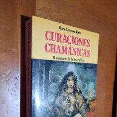 Libros de segunda mano: CURACIONES CHAMÁNICAS. MARY SUMMER RAIN. MARTINEZ ROCA. RÚSTICA. BUEN ESTADO. Lote 296910983