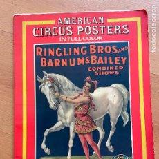 Libros de segunda mano: AMERICAN CIRCUS POSTERS IN FULL COLOR, EDITED BY CHARLES PHILIP FOX. Lote 296958278