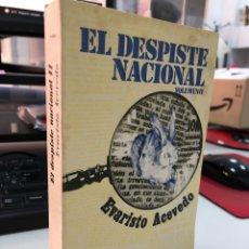 Libros de segunda mano: EVARISTO ACEVEDO - EL DESPISTE NACIONAL. Lote 297029783