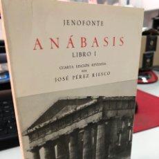 Libros de segunda mano: JENOFONTE - ANÁBASIS - JOSE PEREZ RIESCO - GREDOS. Lote 297030223