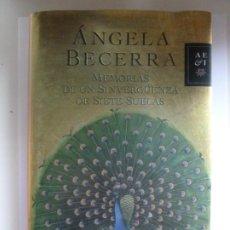 Libros de segunda mano: MEMORIAS DE UN SINVERGÜENZA DE SIETE SUELAS. ÁNGELA BECERRA. Lote 297030673