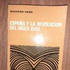 Libros de segunda mano: ESPAÑA Y LA REVOLUCIÓN DEL SIGLO XVIII. RICHAR HERR. Lote 297091483