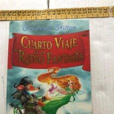 Libros de segunda mano: CUARTO VIAJE AL REINO DE LA FANTASIA GERONIMO STILTON LIBRO KREATEN. Lote 297093528