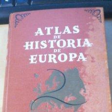 Libros de segunda mano: ATLAS DE HISTORIA DE EUROPA. HORRABIN, J.F JOAQUIN GIL. BARCELONA 1941 IN 8º TELA ESTAMPADA 224 PP,. Lote 297093718