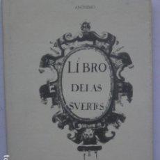 Libros de segunda mano: LIBRO DE LAS SUERTES. ANÓNIMO. EDICIÓN DE ROSA NAVARRO DURÁN.. Lote 297098513