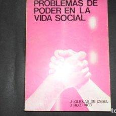 Libros de segunda mano: PROBLEMAS DE PODER EN LA VIDA SOCIAL, J. IGLESIAS DE USSEL Y J. RUIZ-RICO, ED. UNIVERSIDAD GRANADA. Lote 297151803