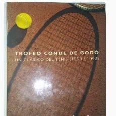 Libros de segunda mano: TROFEO CONDE DE GODO UN CLASICO DEL TENIS (1953-1992). Lote 297348128