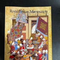 Libros de segunda mano: ROYAL PERSIAN MANUSCRIPTS. STUART CARY WELCH. THAMES AND HUDSON. LONDON, 1978. EN INGLÉS. Lote 297384778